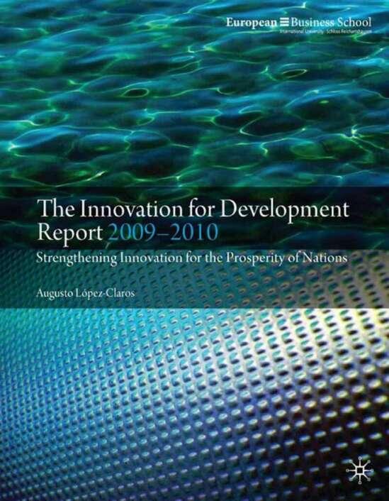 The Innovation for Development Report 2009-2010