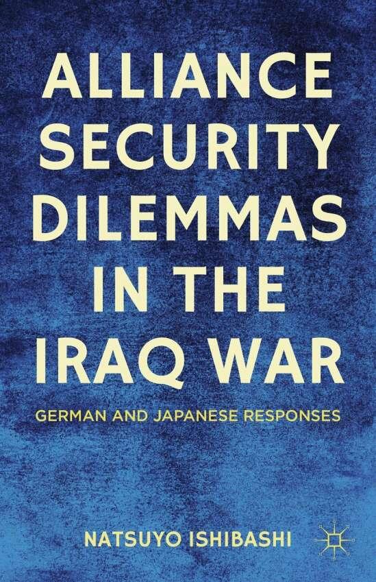 Alliance Security Dilemmas in the Iraq War