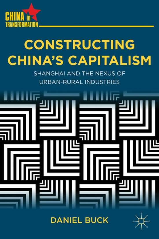 Constructing China's Capitalism