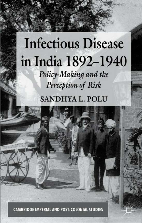 Infectious Disease in India, 1892-1940