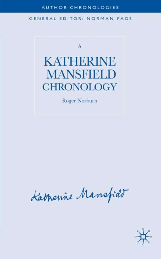 A Katherine Mansfield Chronology