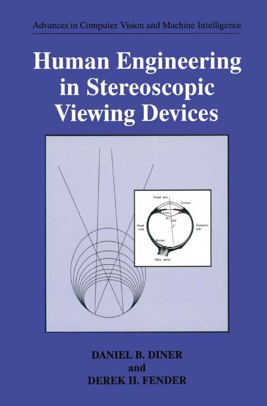 Human Engineering in Stereoscopic Viewing Devices