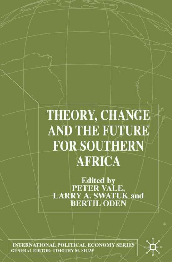 Theory, Change and Southern Africa