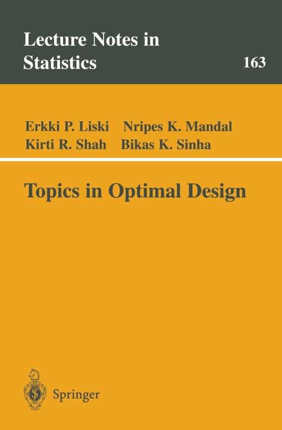 Topics in Optimal Design