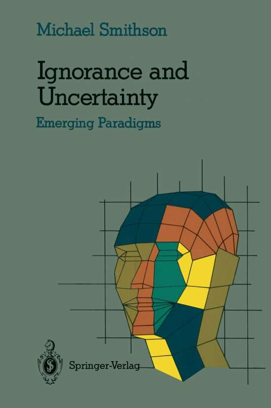 Ignorance and Uncertainty