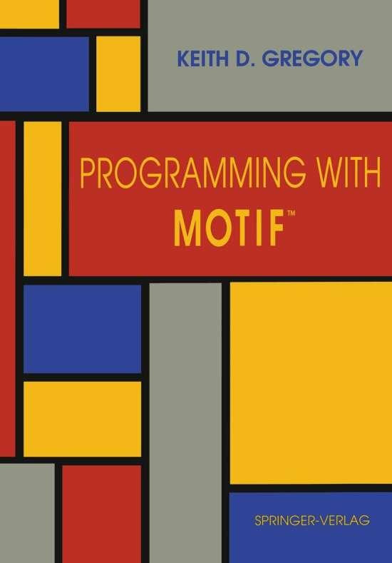 Programming with Motif™