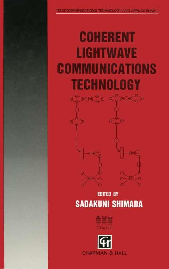 Coherent Lightwave Communications Technology