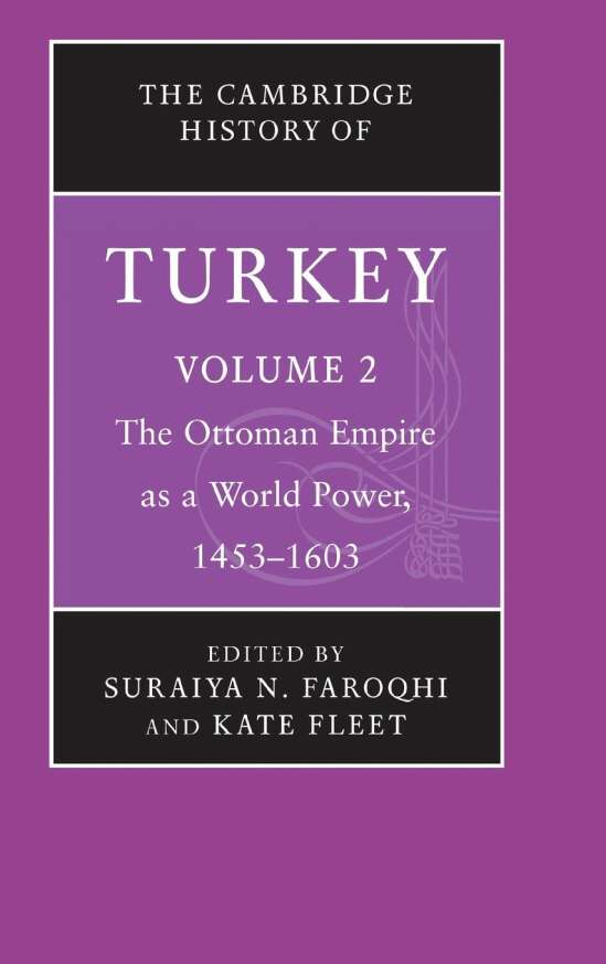 The Cambridge History of Turkey