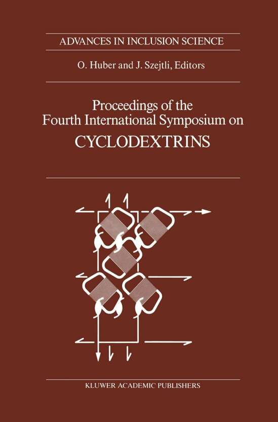 Proceedings of the Fourth International Symposium on Cyclodextrins