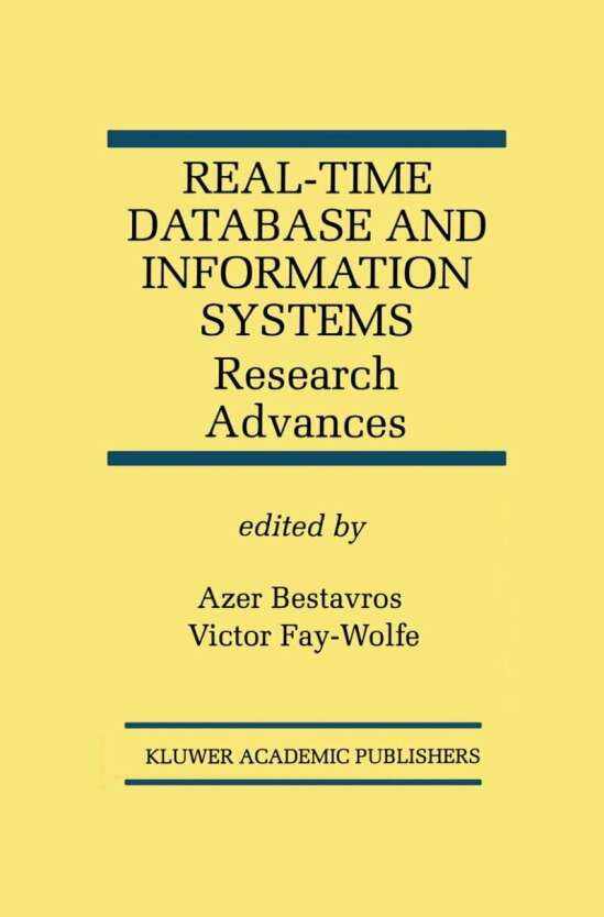 Real-Time Database and Information Systems: Research Advances