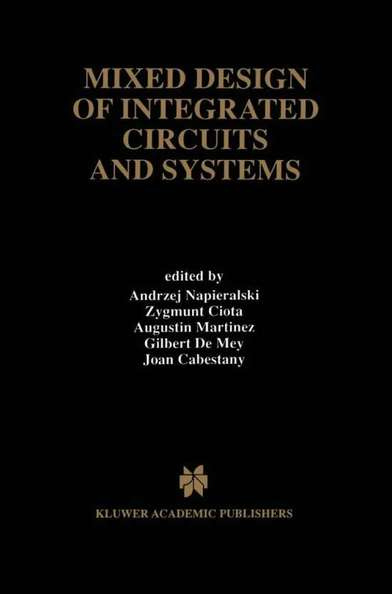 Mixed Design of Integrated Circuits and Systems
