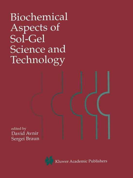 Biochemical Aspects of Sol-Gel Science and Technology