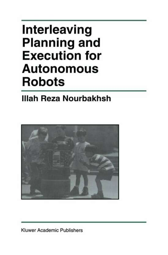 Interleaving Planning and Execution for Autonomous Robots