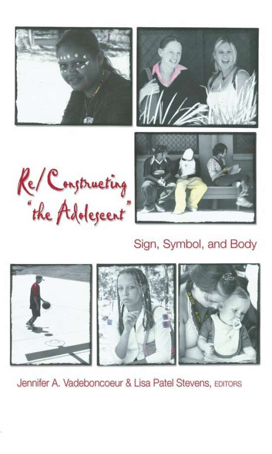 Re/Constructing «the Adolescent»