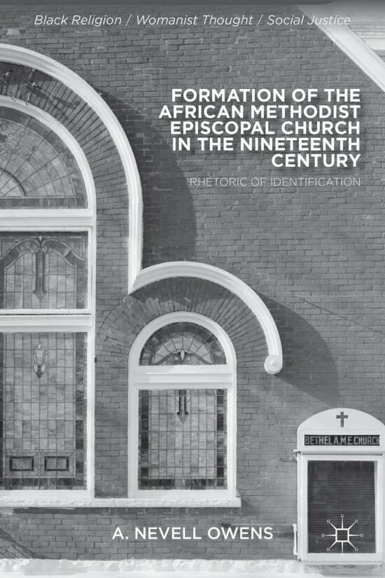 Formation of the African Methodist Episcopal Church in the Nineteenth Century