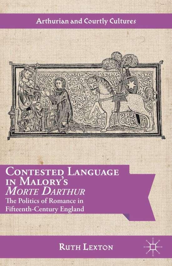 Contested Language in Malory's Morte Darthur