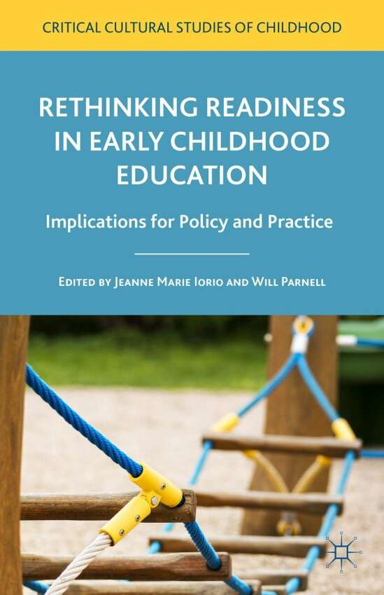 Rethinking Readiness in Early Childhood Education