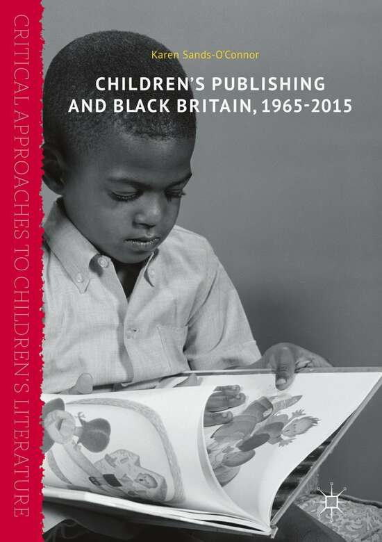Children's Publishing and Black Britain, 1965-2015