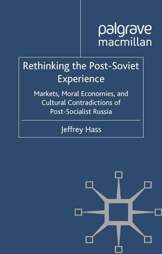 Rethinking the Post Soviet Experience