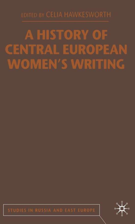 A History of Central European Women's Writing