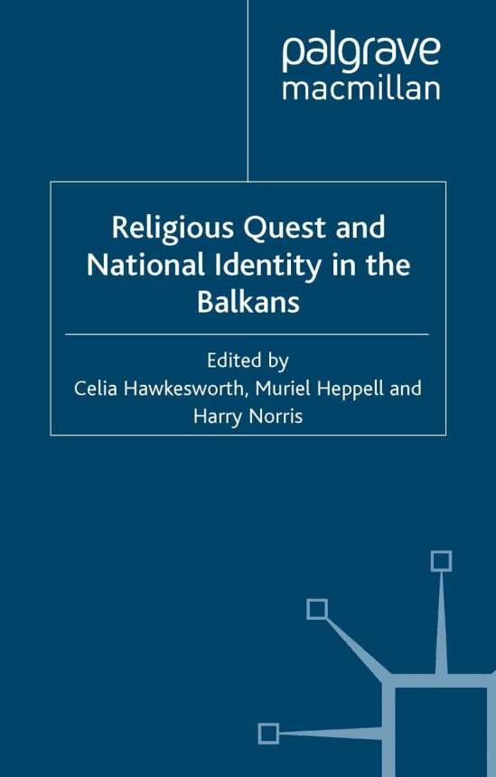 Religious Quest and National Identity in the Balkans