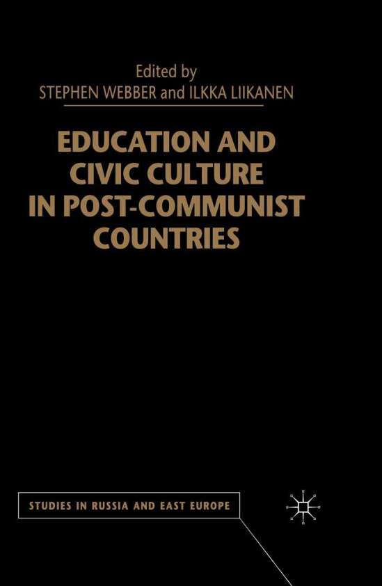 Education and Civic Culture in Post-Communist Countries