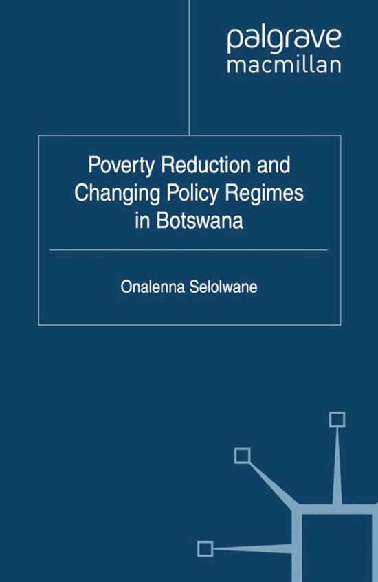 Poverty Reduction and Changing Policy Regimes in Botswana