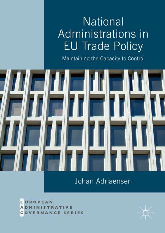 National Administrations in EU Trade Policy