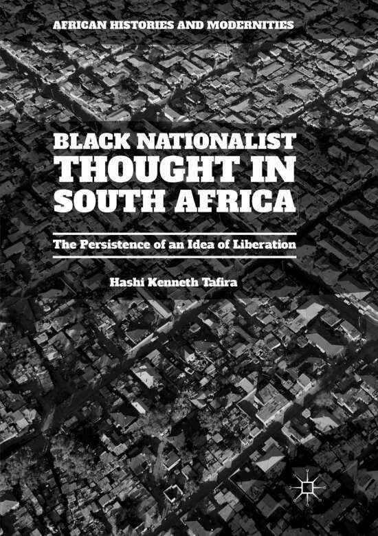 Black Nationalist Thought in South Africa