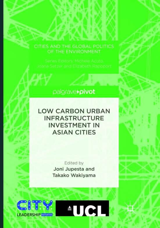 Low Carbon Urban Infrastructure Investment in Asian Cities