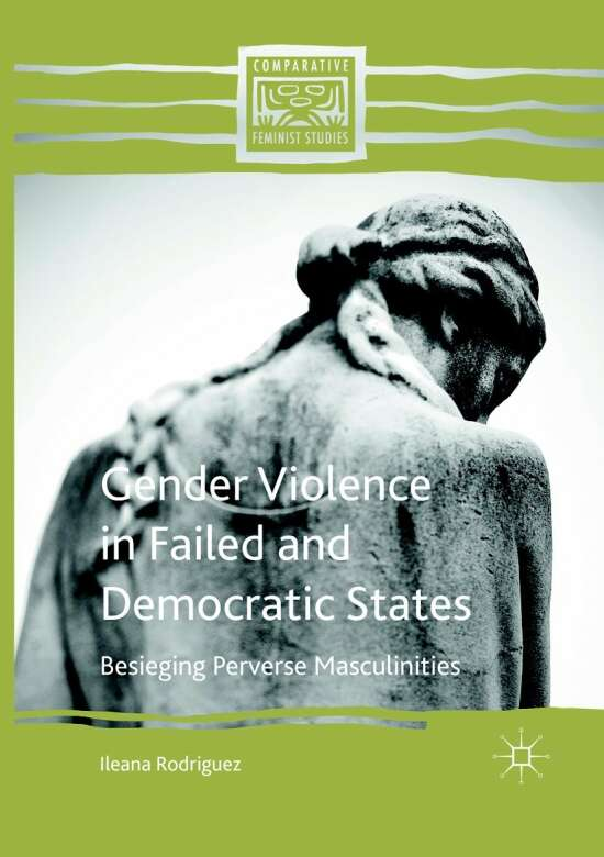 Gender Violence in Failed and Democratic States