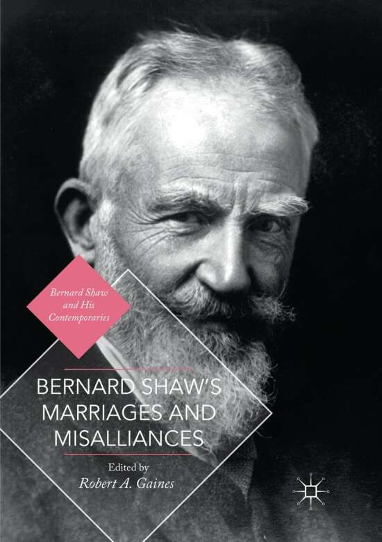 Bernard Shaw's Marriages and Misalliances