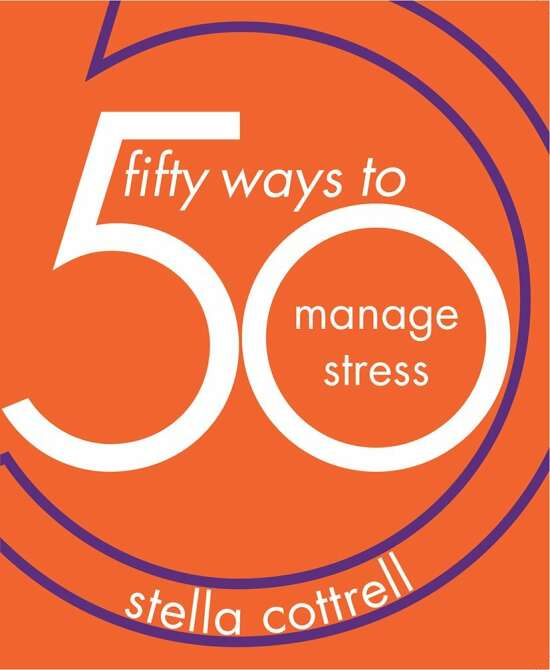 50 Ways to Manage Stress