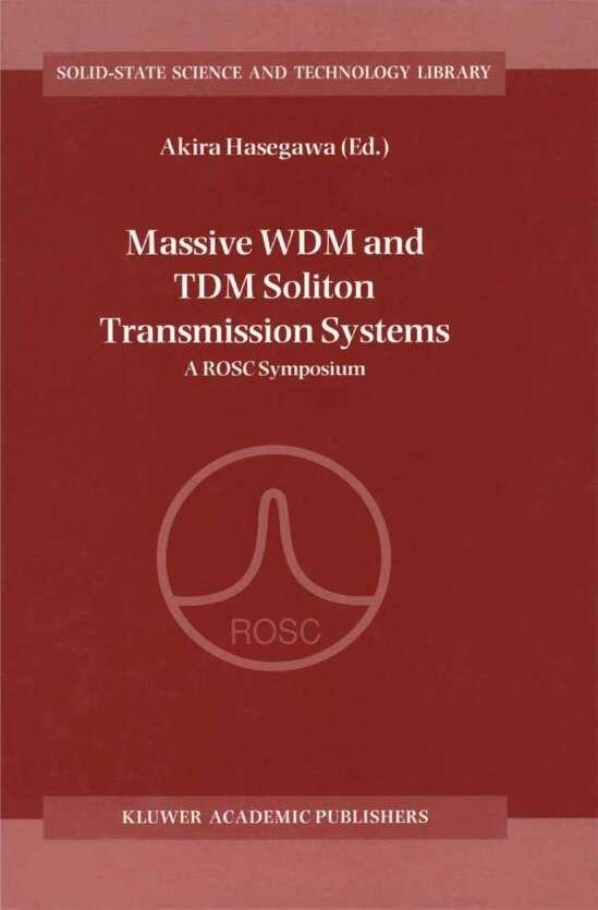 Massive WDM and TDM Soliton Transmission Systems