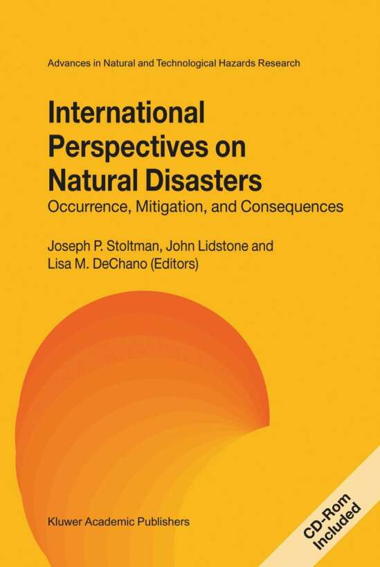International Perspectives on Natural Disasters: Occurrence, Mitigation, and Consequences