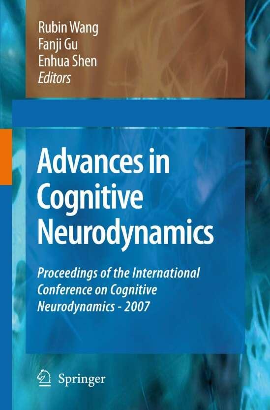 Advances in Cognitive Neurodynamics