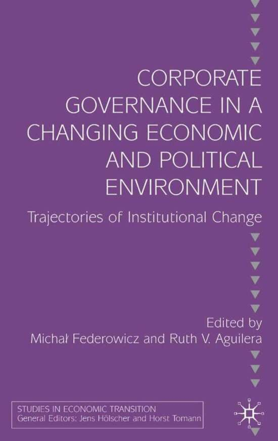 Corporate Governance in a Changing Economic and Political Environment