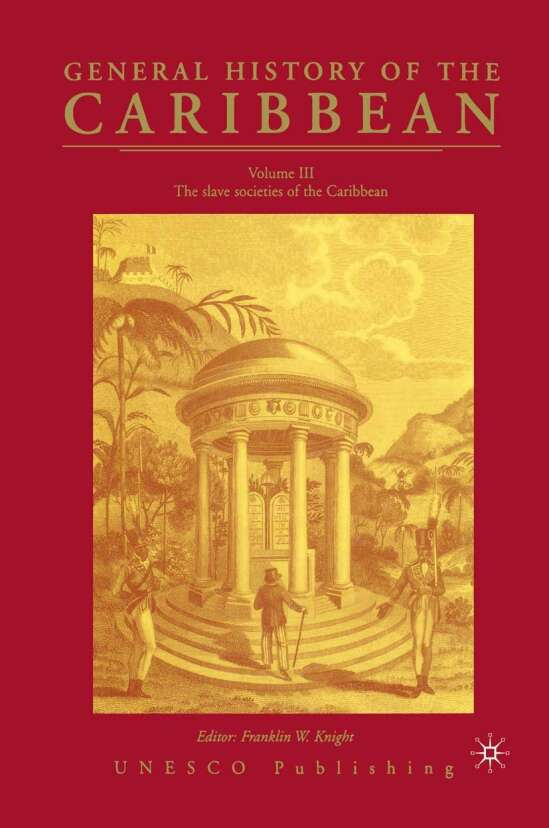 General History of the Carribean UNESCO Vol.3