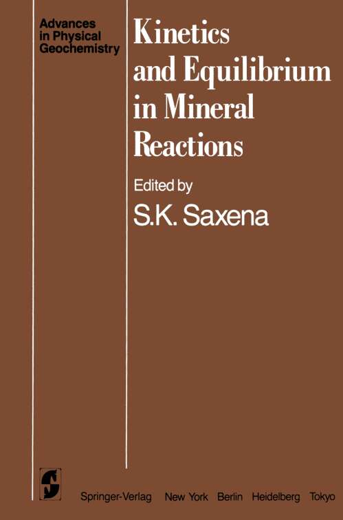Kinetics and Equilibrium in Mineral Reactions