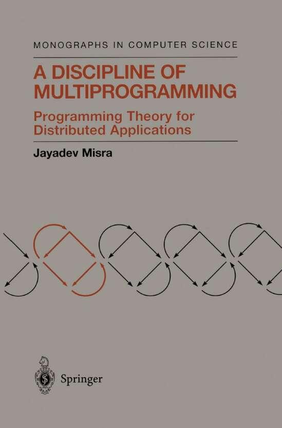 A Discipline of Multiprogramming