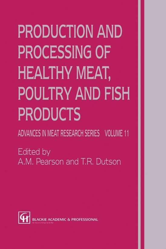 Production and Processing of Healthy Meat, Poultry and Fish Products