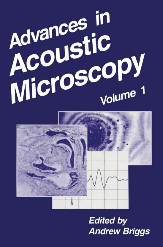Advances in Acoustic Microscopy