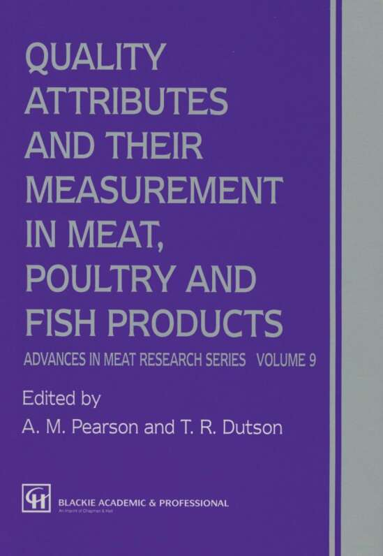 Quality Attributes and their Measurement in Meat, Poultry and Fish Products
