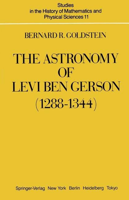 The Astronomy of Levi ben Gerson (1288–1344)