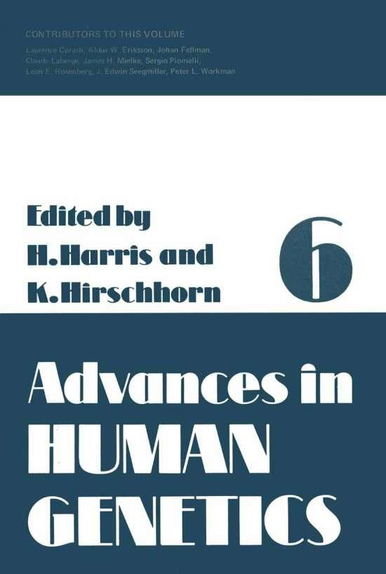 Advances in Human Genetics 6