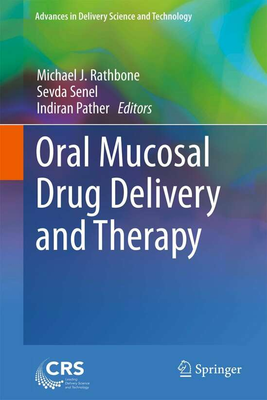 Oral Mucosal Drug Delivery and Therapy
