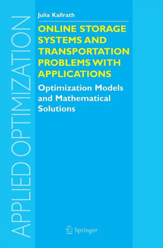 Online Storage Systems and Transportation Problems with Applications