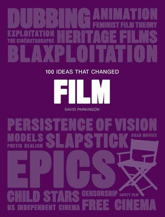 100 Ideas That Changed Film