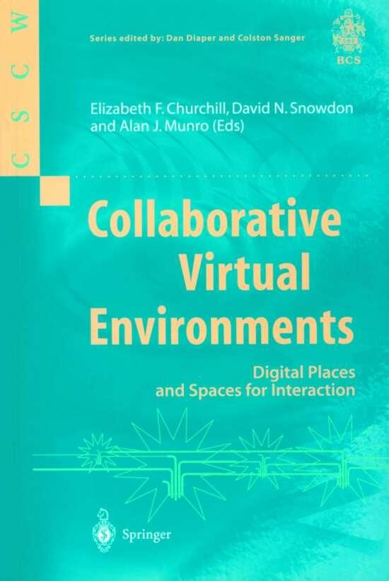 Collaborative Virtual Environments