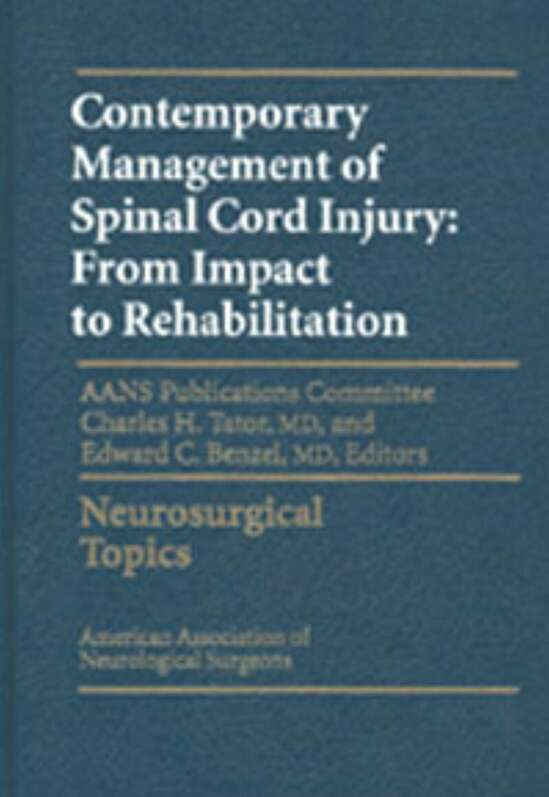 Contemporary Management of Spinal Cord Injury